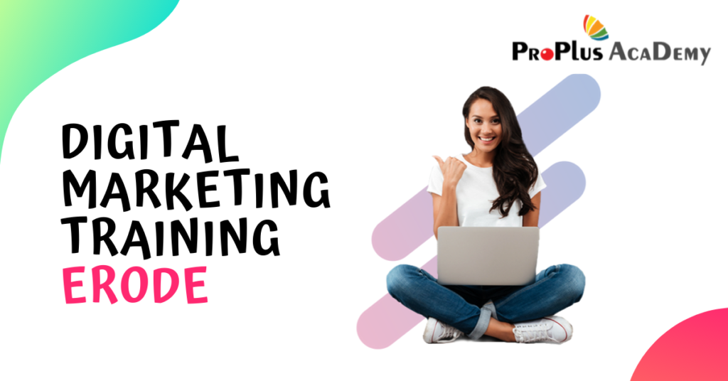 Digital Marketing Training in erode